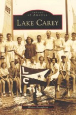 Images of America: Lake Carey