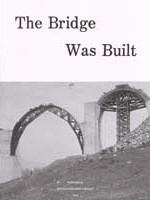 The Bridge Was Built