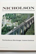 Nicholson: the First Station on the Lackawanna Railroad