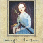 Waiting for the Queen cover